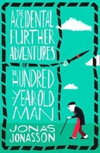 تصویر  The Accidental Further Adventures Of The Hundred Year Old Man